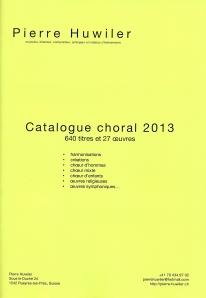 Couverture du Catalogue choral 2013 de Pierre Huwiler